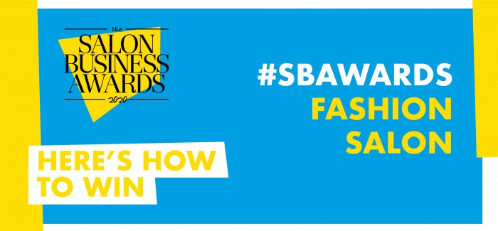 #SBAwards: How To Nail Your Fashion Salon Entries